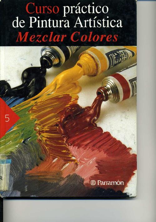 Parramon Jose - Curso Practico De Pintura Artistica - Mezclar Co