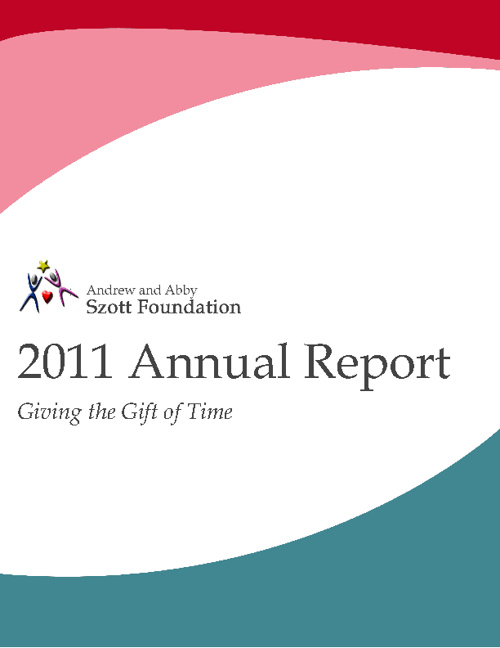 Szott Foundation 2011 Annual Report