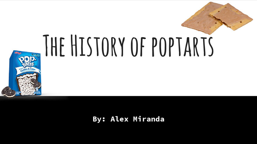 History of Snack Food Presentation- ALEX MIRANDA