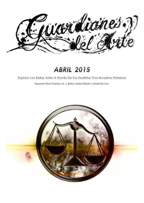 Guardianes Del Arte Magazine Abril 2015