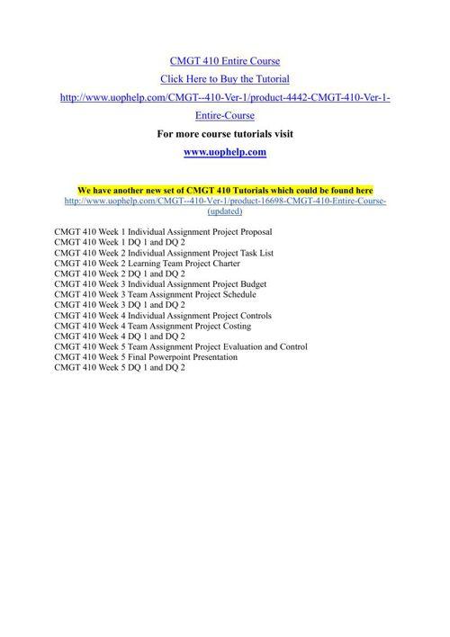 CMGT 410 Academic Achievement/uophelp
