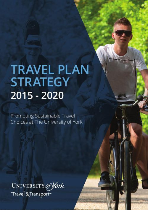 University of York Travel Plan Strategy: 2015 - 2020