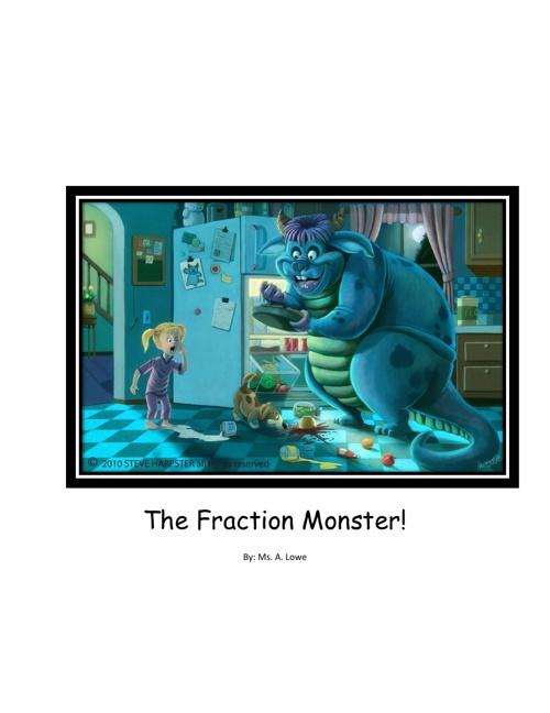 The Fraction Monster