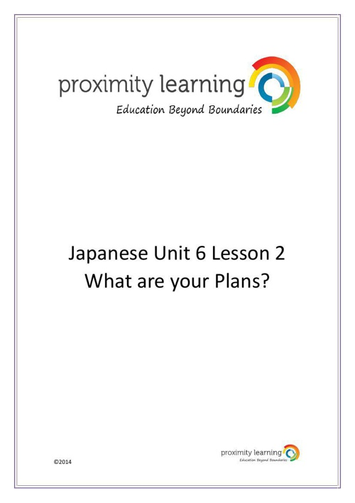 JPN Unit 6 Lesson 2: What are your Plans?