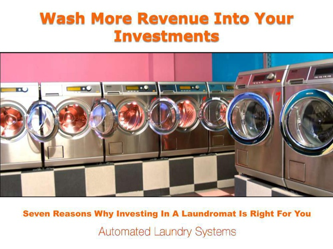 Wash More Revenue Into Your Investments