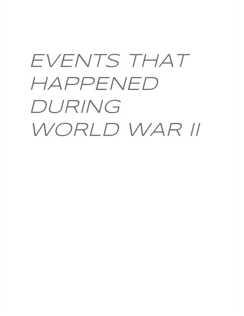 WWII Events by: Daravanh M