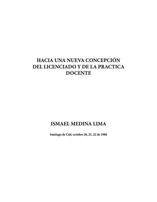Hacia una nueva concepción del licenciado y de la practica docen
