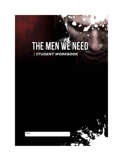The Men We Need - Student Workbook