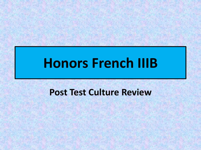 French IIIB Culture Review
