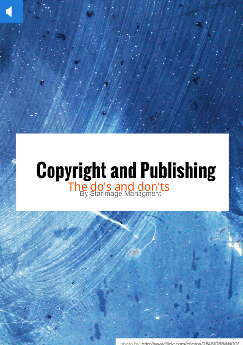 Copyright and Publishing : The do's and don'ts
