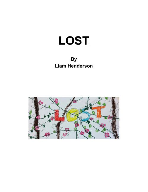 LOST- By Liam Henderson