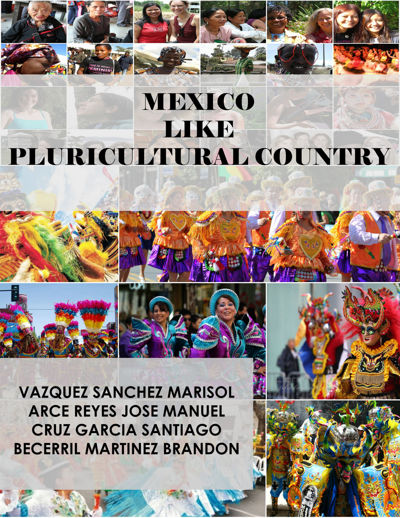 MEXICO A PLURICULTURAL COUNTRY