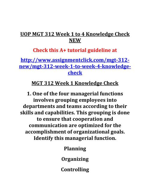 UOP MGT 312 Week 1 to 4 Knowledge Check NEW