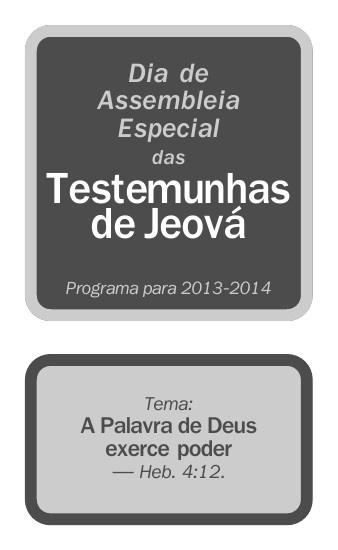 Assembleia Especial das Testemunha de Jeová
