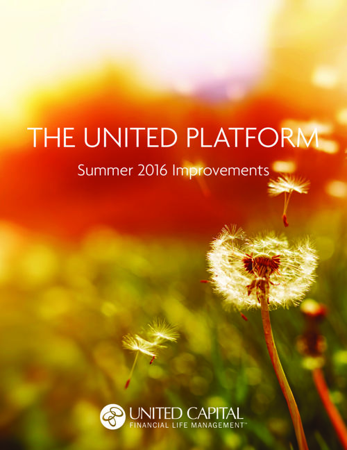 United Capital Summer 2016 Platform Improvements