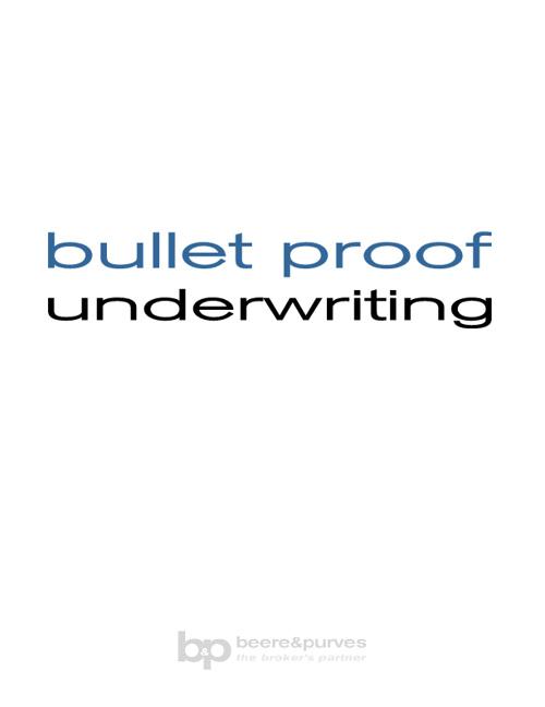 bullet proof underwriting