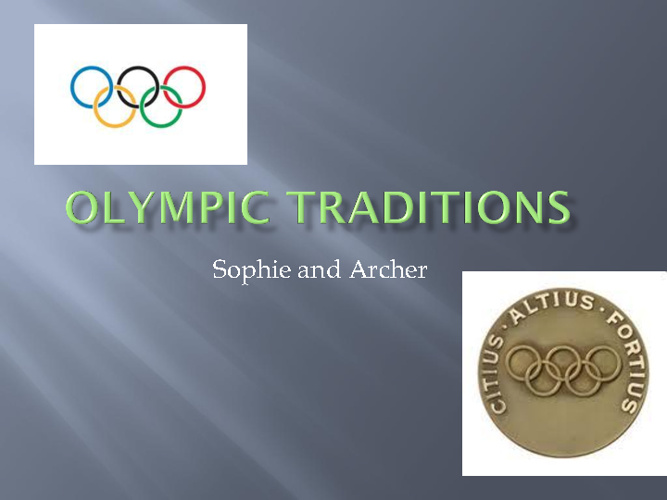 sophie and archer olympic