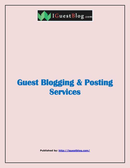 Guest Blogging & Posting Services