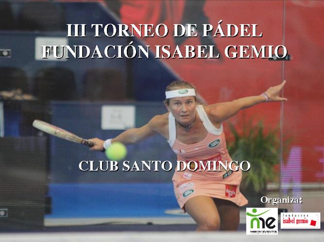 III Torneo de Pádel Benéfico Fundación Isabel Gemio