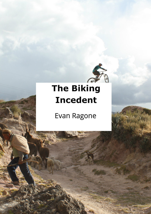 The biking incedent