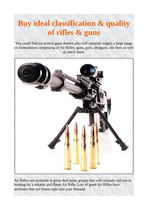 Buy ideal classification & quality of rifles & guns