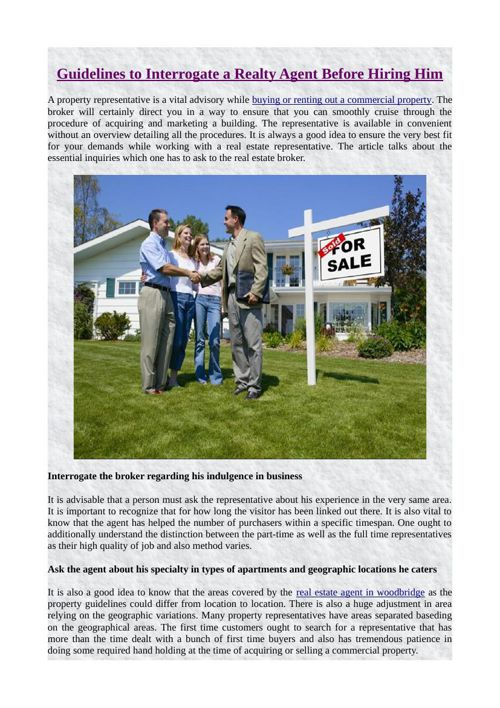 Guidelines to Interrogate a Realty Agent Before Hiring Him