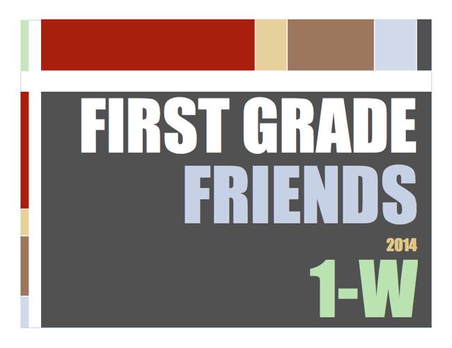 First Grade Friends 1-W