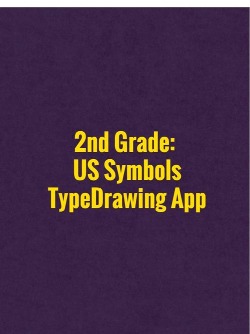 2nd Grade: US Symbols Type Drawing App