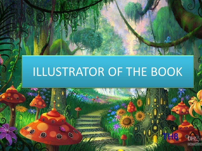 ILLUSTRATOR OT THE BOOK