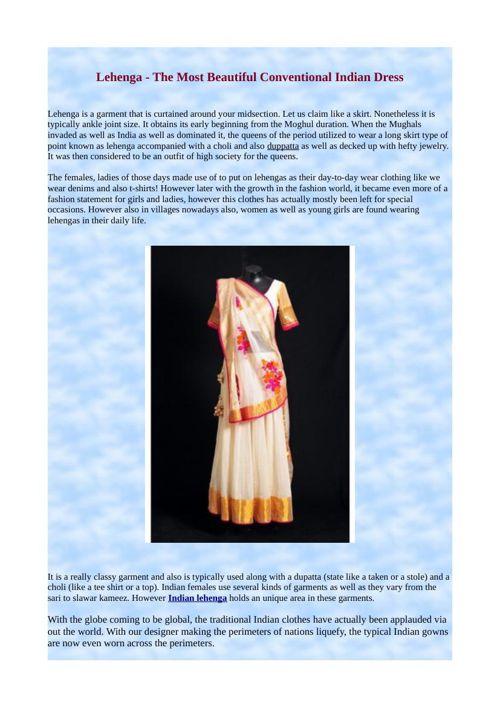 Lehenga - The Most Beautiful Conventional Indian Dress