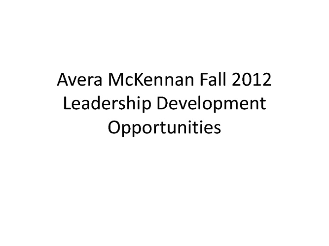Fall 2012 Leadership Development Curriculum