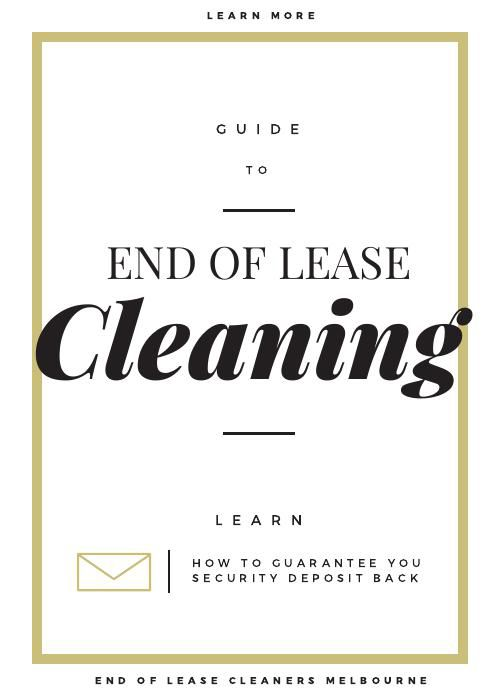 Guide to end of lease cleaning