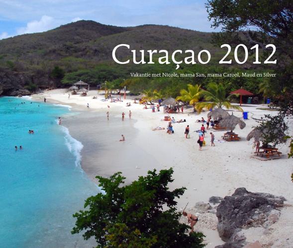 2012 Vakantie Curaçao met kids en Nicole