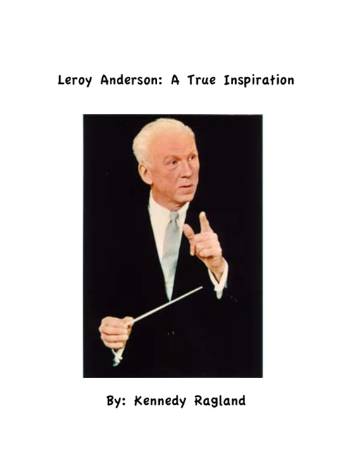 Leroy Anderson: A True Inspiration