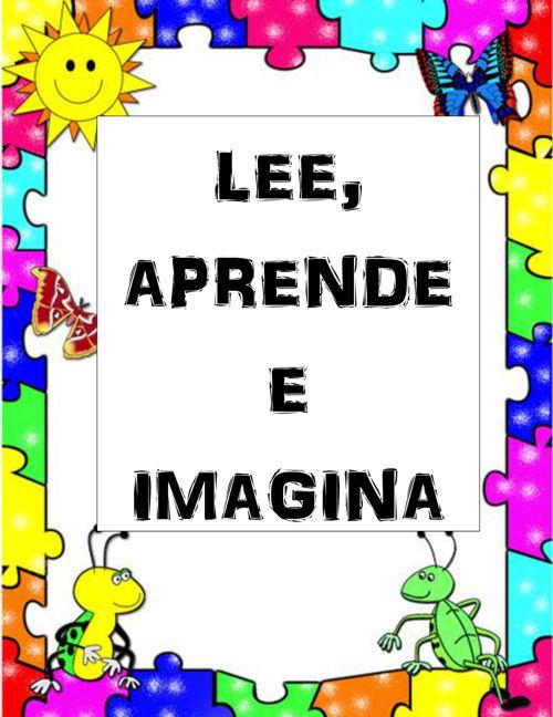 LEE APRENDE Y IMAGINA