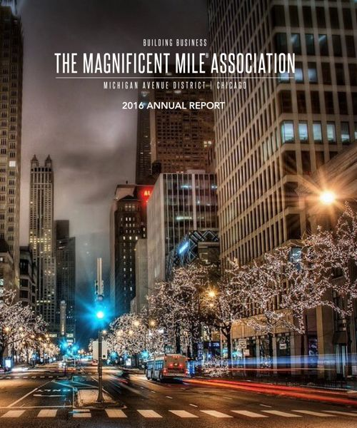 The Magnificent Mile Association 2016 Annual Report