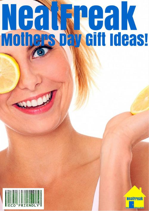 NeatFreak Mothers Day Gift Guide 2015