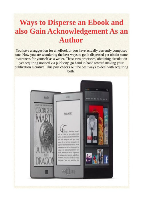 Ways to Disperse an Ebook and also Gain Acknowledgement As an Au