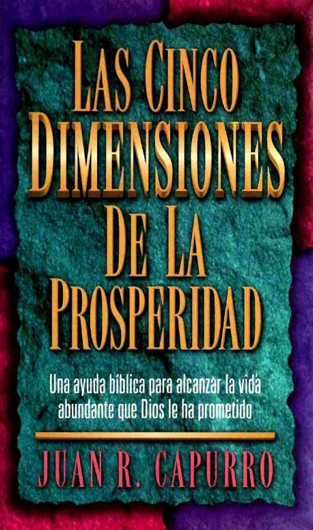 Las Cinco Dimensiones De La Prosperidad