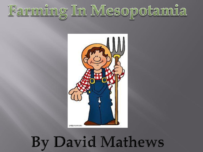 Mesopotamian Farming