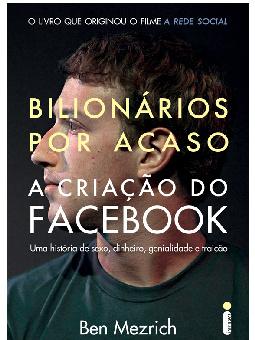 Bilionários por Acaso - A Criação do Facebook