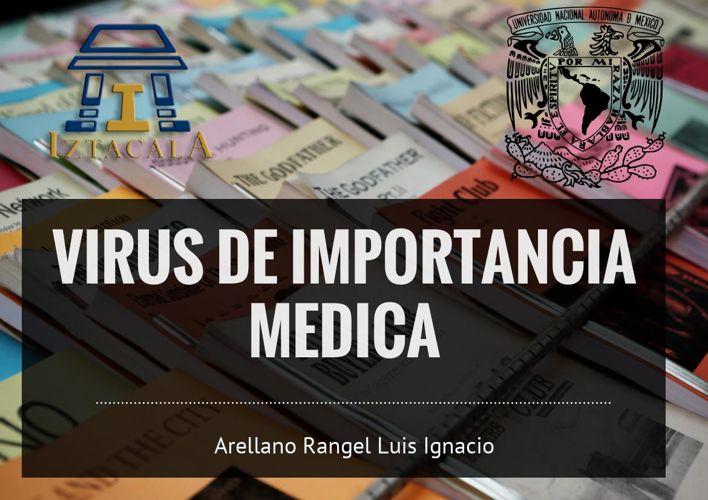 VIRUS DE IMPORTANCIA MEDICA