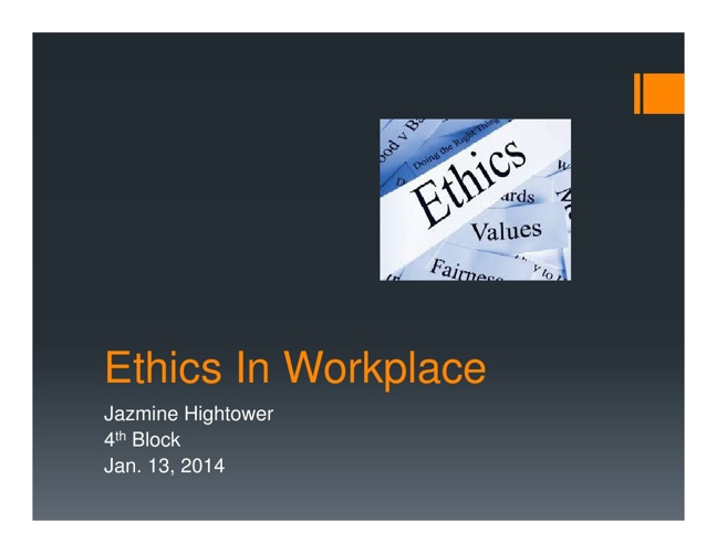 Ethics In Workplace [Compatibility Mode]