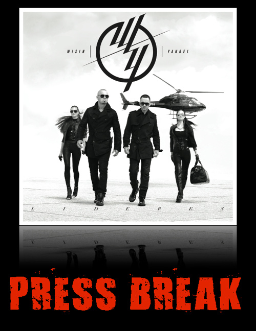 Wisin Y Yandel Press Break