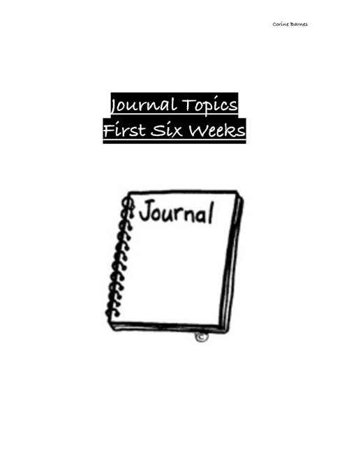 Journal Topic First Six Weeks