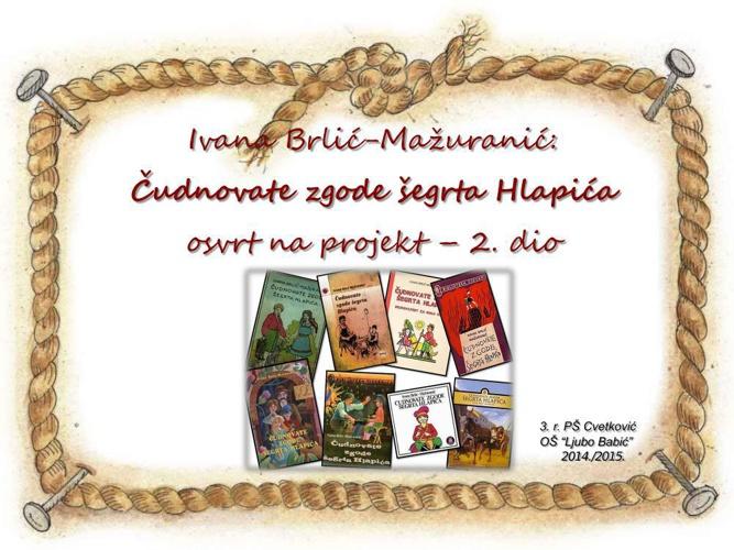 Čudnovate zgode šegrta Hlapića - 2. dio