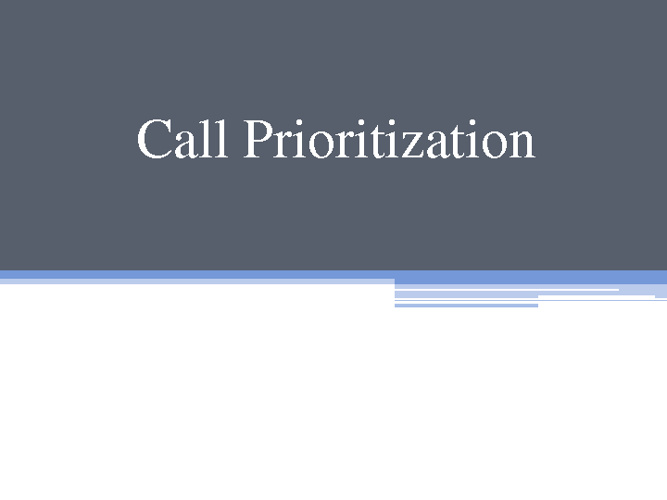 Call Center_Prioritizing Calls