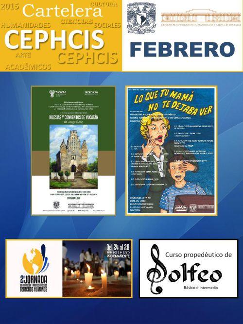 Cartelera CEPHCIS-UNAM. Febrero 2015.