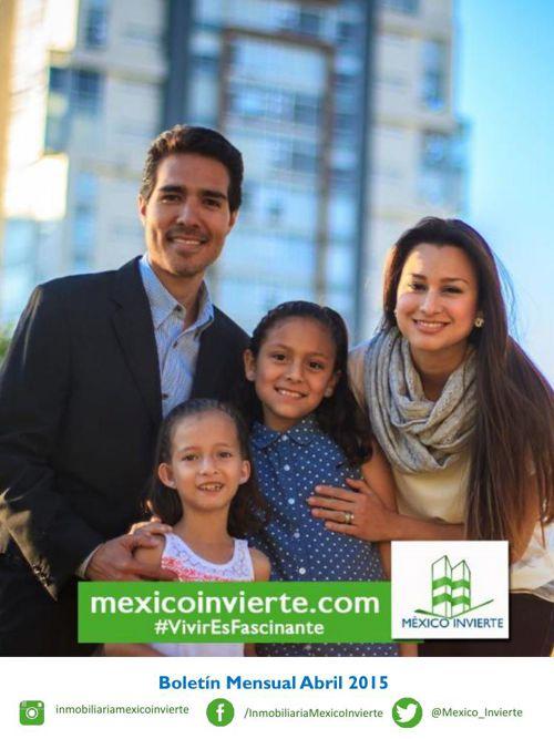 Inmobiliaria México Invierte Boletín Abril 2015