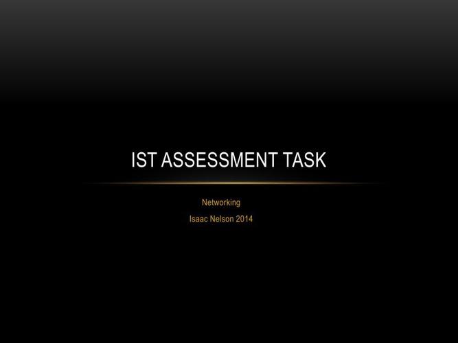 IST Assessment Task